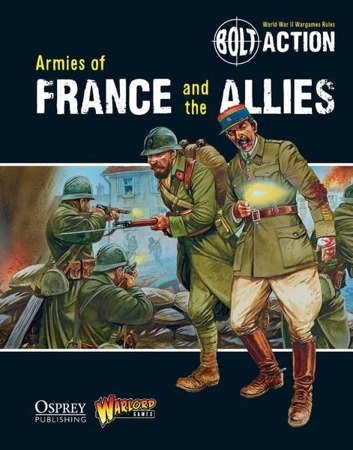 Bolt Action - Armies of France and the Allies